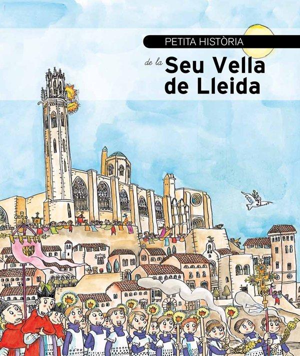 Petita-Historia-de-la-Seu-Vella-de-Lleida